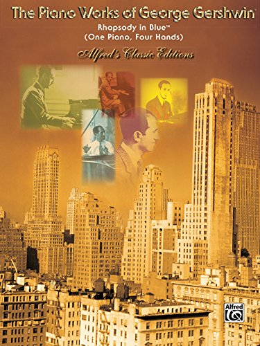 Rhapsody in Blue: Advanced Piano Duet (Alfred's Classic Editions: The Piano Works of George Gershwin) ()