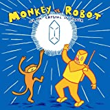 Monkey Vs. Robot & The Crystal Of Power