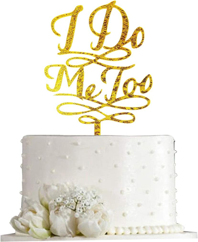 Engagement Cake Decorations Gold Glitter Bride and Groom I Do Me Too Wedding Cake Topper Mr and Mrs Cake Toppers for Wedding