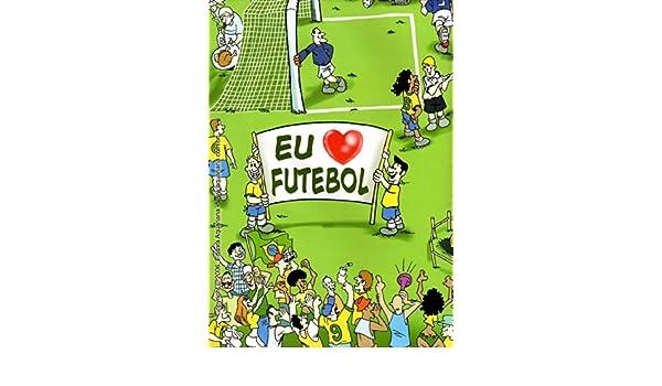 Eu Amo Futebol. Mapa (Em Portuguese do Brasil): Amazon.es: Vários ...