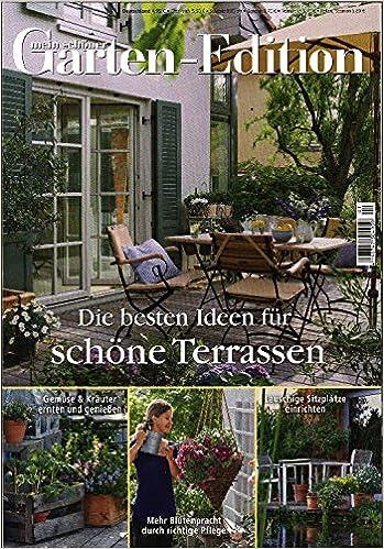 Mein Schöner Garten Edition Nr. 1/15   Die Besten Ideen Für Schöne  Terrassen: Amazon.de: M.I.G. Medien Innovation GmbH: Bücher