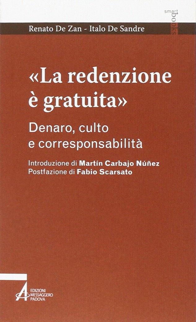 Renato De Zan.Amazon Fr La Redenzione E Gratuita Denaro Culto E