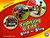Fighting a Fire, Step by Step, Thomas Kingsley Troupe, 1429660252