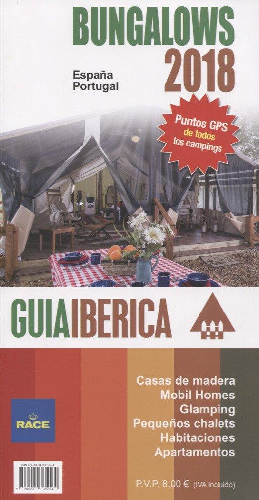 Guía Ibérica Bungalows 2018 España, Portugal y Andorra: Amazon.es ...
