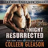 Night Resurrected: The Heroes of New Vegas, Book 6