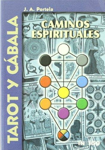 Tarot y cabala. caminos espirituales libro - J.A. Portela .epub ...