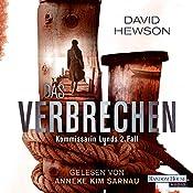 Das Verbrechen (Kommissarin Lund 2) | David Hewson