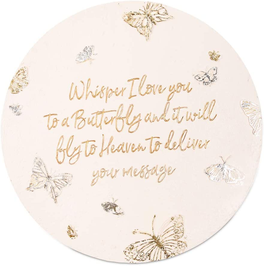 "Pavilion Gift Company 22215 Whisper I Love You to A Butterfly and It Will Fly to Heaven to Deliver Your Message-10 Inch Weather Proof Ston 10"" Garden Stone, 10 inch Round, Beige"