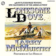 Lonesome Dove Audiobook by Larry McMurtry Narrated by Lee Horsley