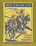 img - for We Grow Up book / textbook / text book