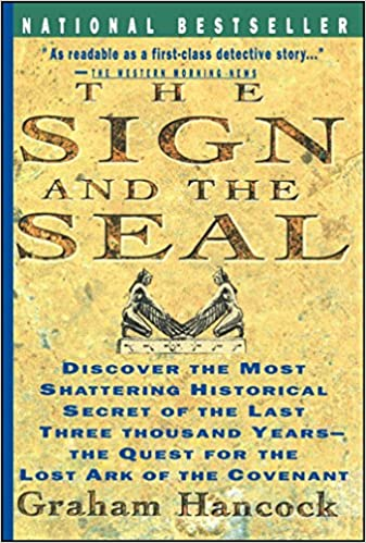 Sign and the seal the quest for the lost ark of the covenant sign and the seal the quest for the lost ark of the covenant graham hancock 8601420119871 amazon books fandeluxe Choice Image