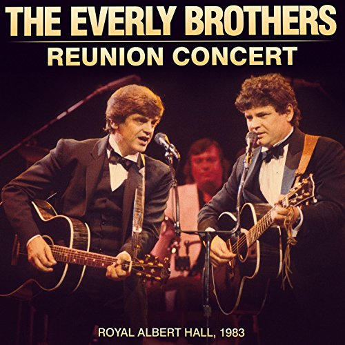 The Everly Brother Reunion Con...