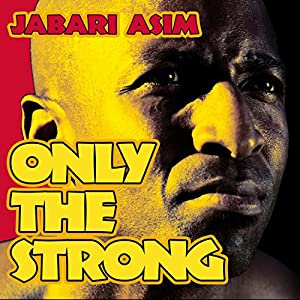 Only the Strong Audiobook