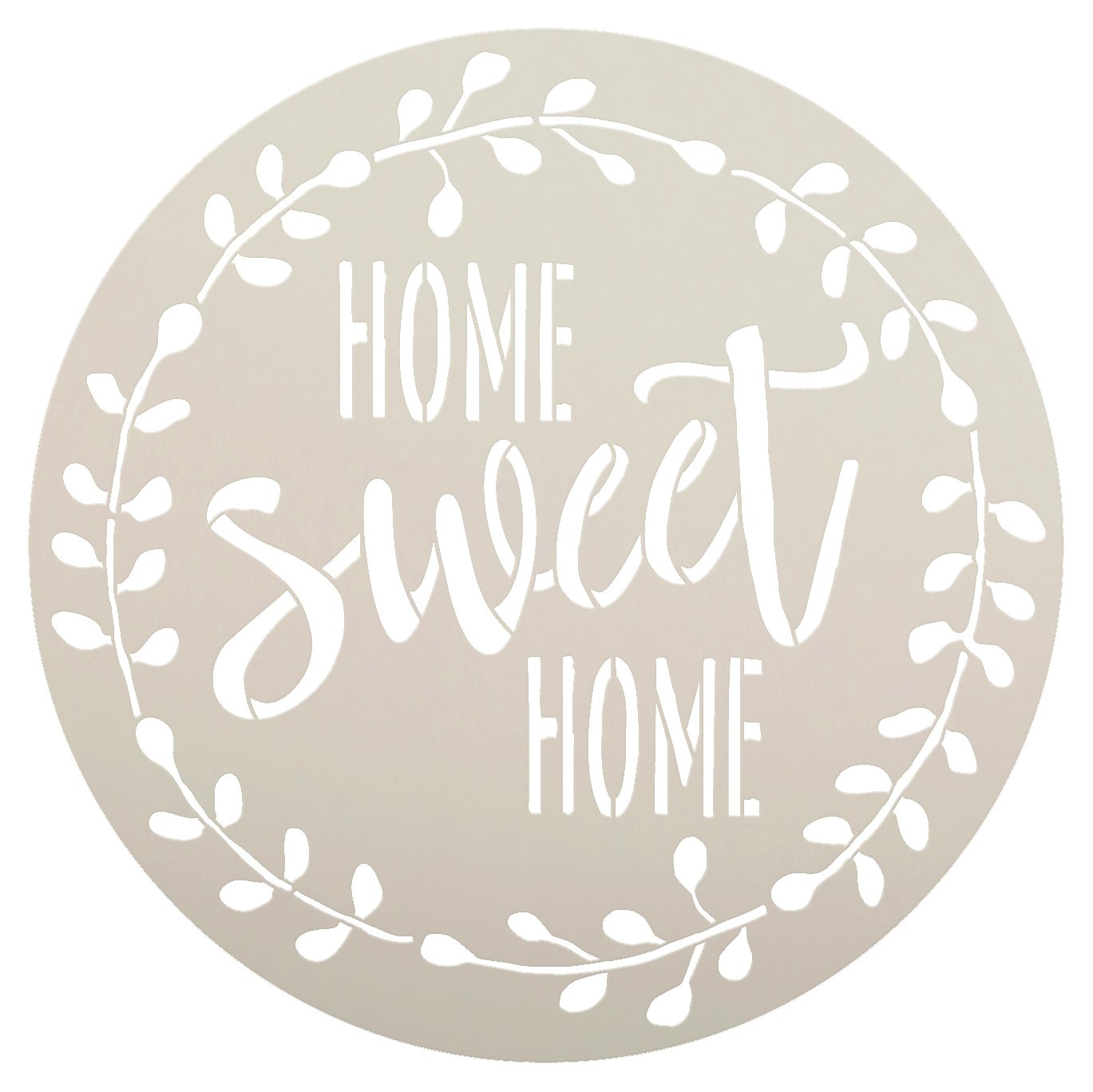 "Home Sweet Home Stencil with Laurel Wreath by StudioR12 | Reusable Mylar Template for Painting Wood Signs | Round Design | DIY Home Decor Country Farmhouse Style | Mixed Media | Select Size (12"")"
