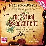 The Final Sacrament | James Forrester