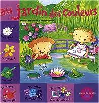 Au jardin des couleurs par Danièle Schulthess