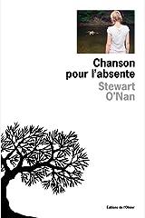 Chanson pour l'absente (Littérature étrangère) (French Edition) Paperback