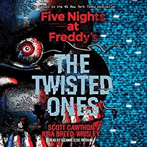 Download audiobook The Twisted Ones: Five Nights at Freddy's, Book 2