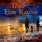 Time for Raine Hörbuch von C. Barry Denham Gesprochen von: Sara M Sapp