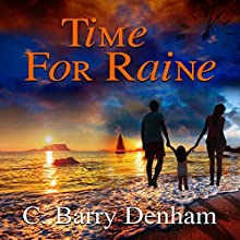 Time for Raine Audiobook by C. Barry Denham Narrated by Sara M Sapp