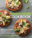 The Runner's World Cookbook: 150 Ultimate Recipes for Fueling Up and Slimming Down--While Enjoying Every Bite