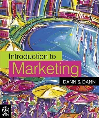 Introduction to Marketing: Dann, Susan J., Dann, Stephen: Amazon.com.au:  Books