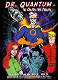 Dr. Quantum in the Grandfather Paradox, Fred Alan Wolf, 0978681339