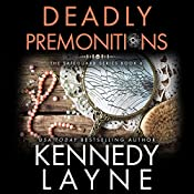 Deadly Premonitions: Safeguard Series | Kennedy Layne