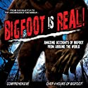 Bigfoot Is Real!: Sasquatch to the Abominable Snowman Radio/TV Program by O.H. Krill Narrated by Philip Spencer