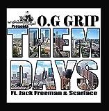 Them Days (feat. Scarface & Jack Freeman)