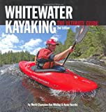 Whitewater Kayaking, Ken Whiting and Kevin Varette, 1896980309