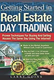 img - for Getting Started in Real Estate Day Trading:: Proven Techniques for Buying and Selling Houses the Same Day Using The Same Day Using The Internet! book / textbook / text book