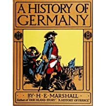 A History of Germany (Illustrated)