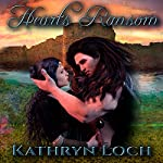 Heart's Ransom: Heart and Soul, Book 1 | Kathryn Loch