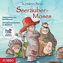 Seeräuber-Moses Hörbuch von Kirsten Boie Gesprochen von: Karl Menrad