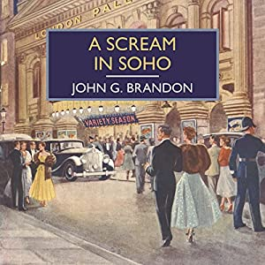 A Scream in Soho Audiobook