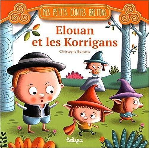 Téléchargement Elouan et les Korrigans pdf ebook