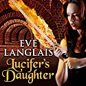 Lucifer's Daughter: Princess of Hell, Book 1 Audiobook by Eve Langlais Narrated by Rebecca Estrella