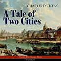 A Tale of Two Cities Audiobook by Charles Dickens Narrated by George Doyle