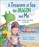 A Treasure at Sea for Dragon and Me, Jean E. Pendziwol and Jean E. Pendziwol, 1553378806
