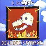 Dead Dog's Eyeball Songs Of Daniel Johnston
