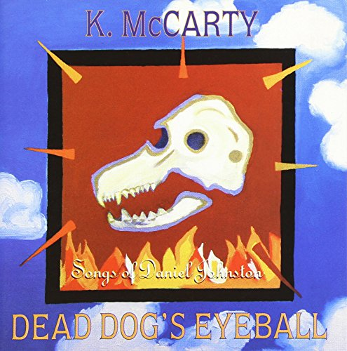 Price comparison product image Dead Dog's Eyeball Songs Of Daniel Johnston