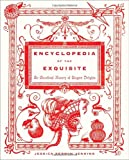 Encyclopedia of the Exquisite, Jessica Kerwin Jenkins, 0385529694