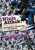 (英文版) 外国人のための忍者常識マニュアル - Ninja Attack !: True Tales of Assassins, Samurai, and Outlaws