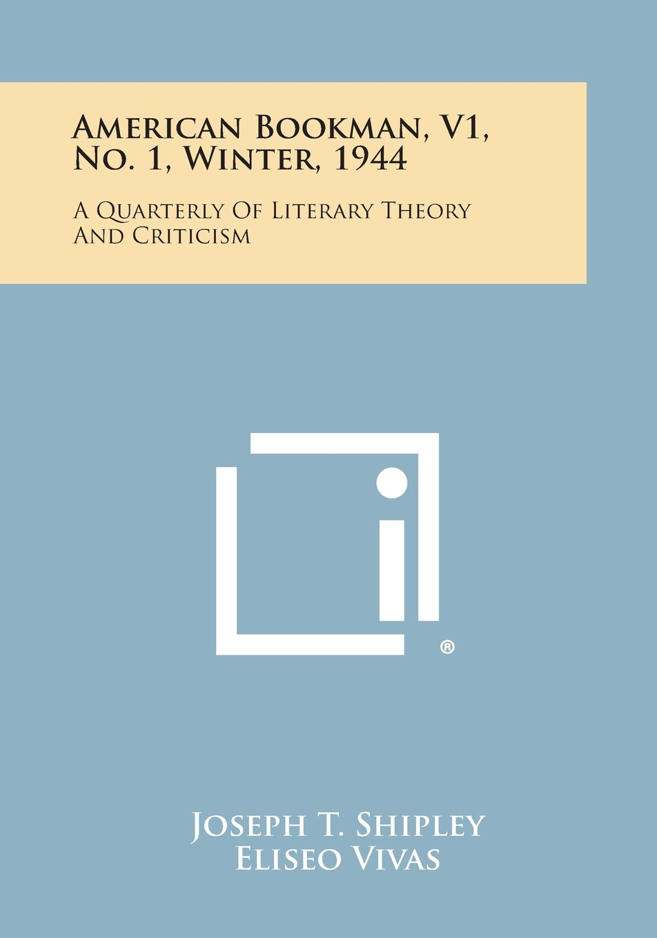 Download American Bookman, V1, No. 1, Winter, 1944: A Quarterly of Literary Theory and Criticism pdf
