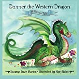 img - for Donner the Western Dragon: A Hero's Tale book / textbook / text book