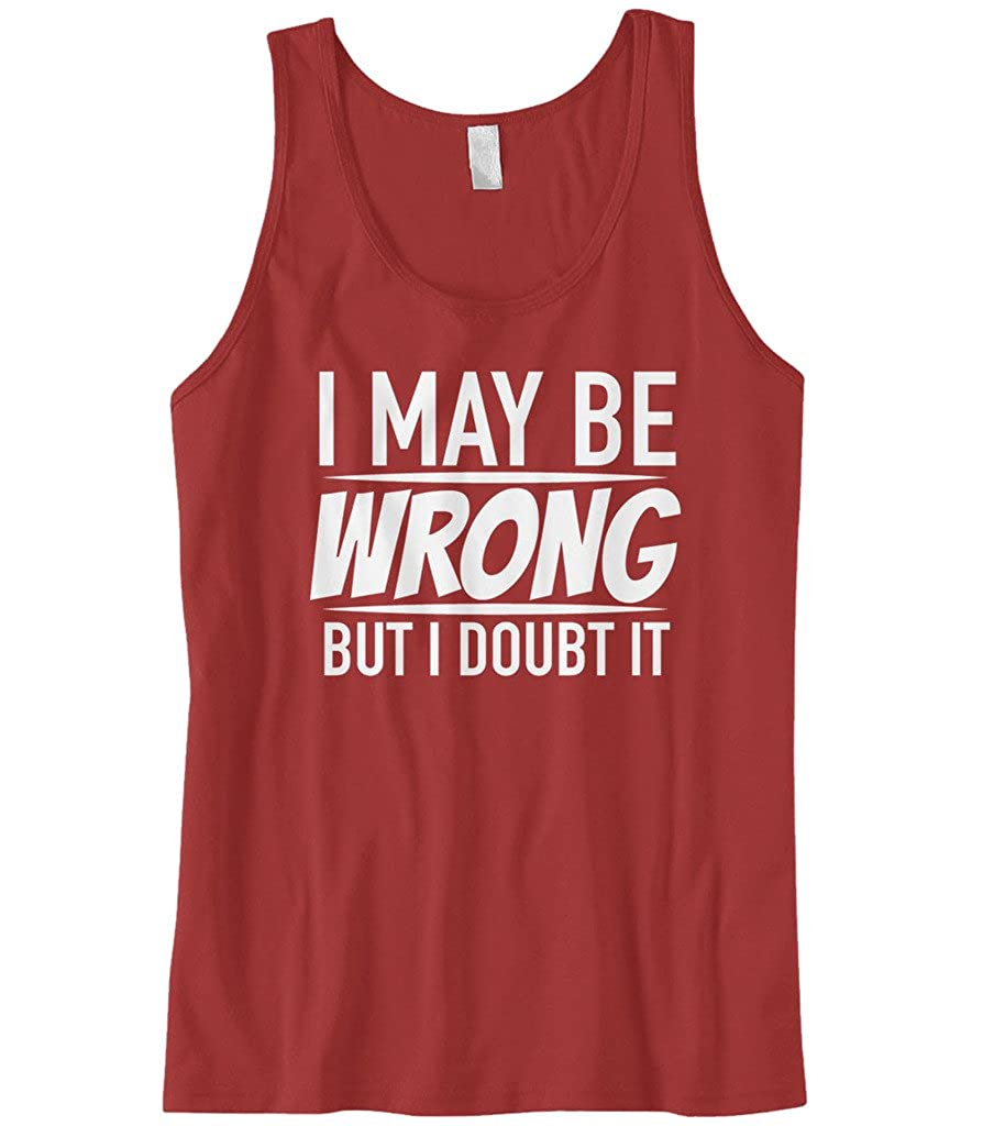 Cybertela Mens I May Be Wrong But I Doubt It Funny Tank Top