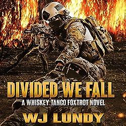 Divided We Fall: Whiskey Tango Foxtrot, Volume 6