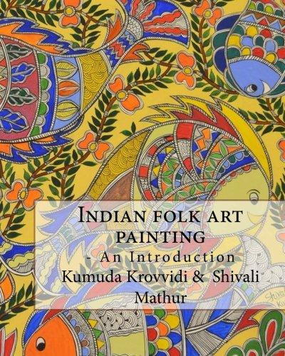 Indian folk art painting- an introduction ()