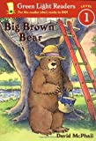 img - for Big Brown Bear (Green Light Readers Level 1) book / textbook / text book
